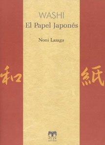 Descargar Libro Washi. El Papel Japonés Noni Lazaga