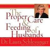 Proper Care and Feeding of Husbands CD [Abridged, Audiobook] Publisher: HarperAudio; Abridged edition