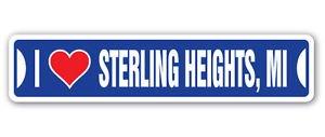 "I LOVE STERLING HEIGHTS, MICHIGAN Custom Sticker Decal Wall Window Door Art Vinyl Street Signs - 8.25"" X 2.0"""