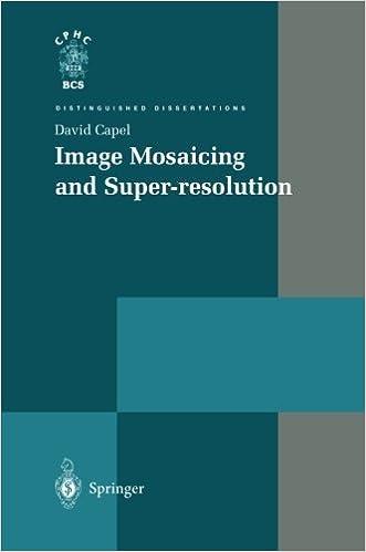 Dissertation distinguished image mosaicing resolution super