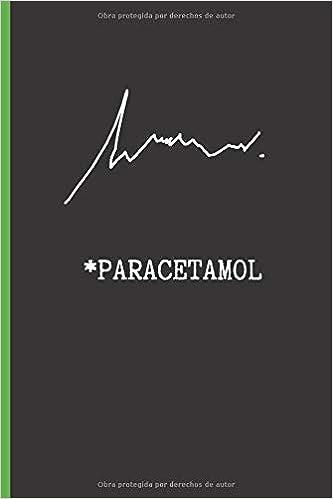 Amazon.com: PARACETAMOL: CUADERNO DE NOTAS PARA MEDICOS Y ...