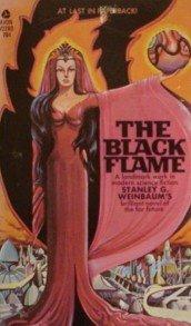 The Black Flame by Stanley G. Weinbaum