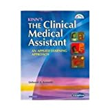 Clinical Medical Assisting Online for Kinn's the Clinical Medical Assistant - Text, Quick Guide to HIPAA, User Guide and Access Code with Intravenous Therapy Package, Young, Alexandra Patricia and Proctor, Deborah B., 1416032339