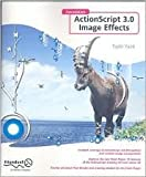 img - for Foundation ActionScript 3.0 Image Effects 1st (first) edition Text Only book / textbook / text book