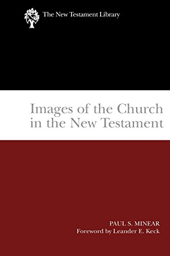 Images of the Church in the New Testament (2004) (New Testament Library)