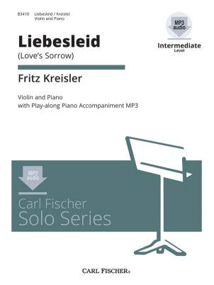 - Carl Fischer CD Solo Series: Fritz Kreisler - Liebesleid for Violin and Piano with CD (Intermediate)