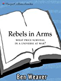 Rebels In Arms (Scott St. Andrew Series Book 2)