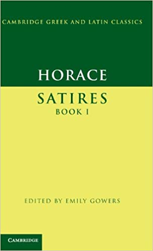 Horace: Satires Book I (Cambridge Greek and Latin Classics)