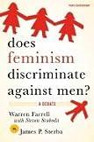 img - for Does Feminism Discriminate Against Men? - A Debate (08) by Farrell, Warren - Svoboda, Steven - Sterba, James P [Paperback (2007)] book / textbook / text book
