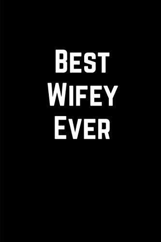 Best Wifey Ever