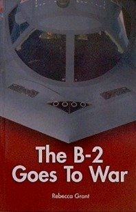 The B-2 Goes To War