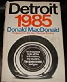 Detroit Nineteen Eighty-Five, Donald MacDonald, 0385115385