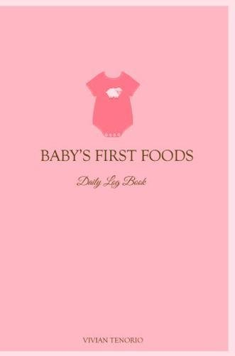 Baby's First Foods Daily Log Book