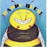 img - for Happy Bees! by Yorinks, Arthur, Carey Armstrong-Ellis (2005) Hardcover book / textbook / text book