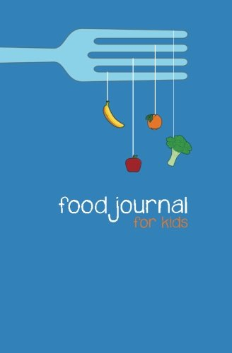 Food Journal for Kids: A Write-in, Draw-in Food Journa