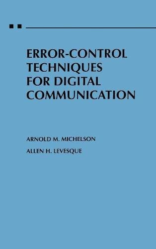 Error-Control Techniques for Digital Communication by Wiley-Interscience