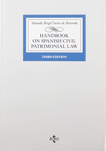 Handbook on Spanish Civil Patrimonial Law (Derecho - Biblioteca Universitaria De Editorial Tecnos) por Bergel Sainz de Baranda, Yolanda