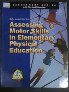 Assessing Motor Skills in Elementary Physical Education