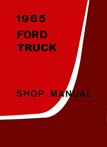 1965 Ford Truck F100-F350 Shop Service Repair Manual Book Engine Electrical