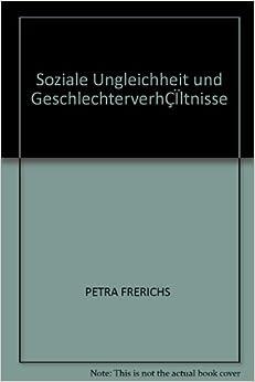 Book Soziale Ungleichheit und GeschlechterverhÇÏltnisse