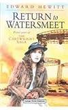 Return to Watersmeet, Edward Hewitt, 0708944175