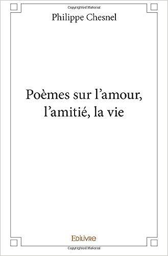Poèmes Sur Lamour Lamitié La Vie Amazones Philippe