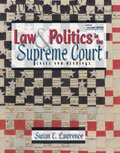 Law and Politics in the Supreme Court : Cases and Readings, Lawrence, Susan E., 0787267325