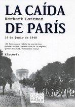La Caida de Paris (Spanish Edition) - Herbert Lottman