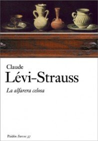 La alfarera celosa par Lévi-Strauss