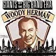 Woody Herman: Giants of the Big Band Era