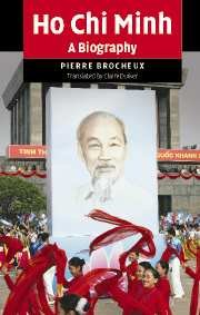 Ho Chi Minh: A Biography by Brand: Cambridge University Press