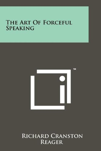 Download The Art Of Forceful Speaking ebook