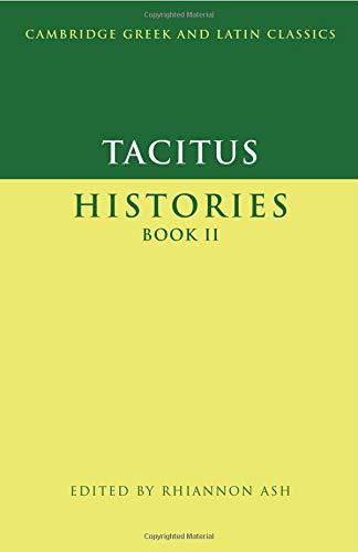 Tacitus: Histories Book Ii (Cambridge Greek and Latin Classics) (Bk. 2)
