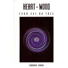 Heart-wood From the Bo Tree