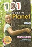 101 Ways to Save the Planet, Deborah Underwood, 1410943852