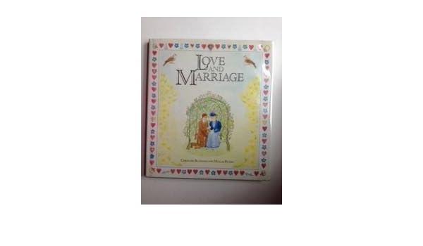 Love And Marriage Christine Bloxham Mollie Picken 9780863503368