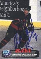 Collectors Card Autographed Edge (Michel Picard Prince Edward Island Senators 1995 Collectors Edge Ice Autographed Card. This item comes with a certificate of authenticity from Autograph-Sports. Autographed)