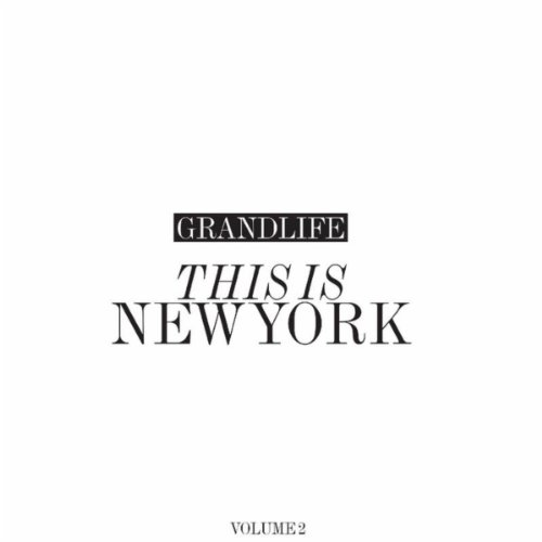 GrandLife This Is New York: Vo...