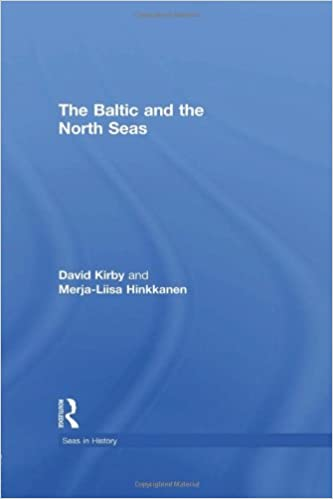 The Baltic and the North Seas (Seas in History)