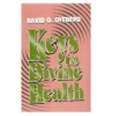 Keys to Divine Health