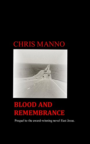 Blood and Remembrance (The Life And Adventures Of A Haunted Convict)