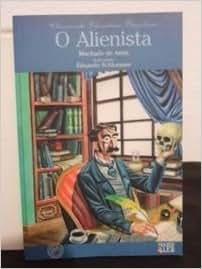 Alienista, o (Clássicos da literatura brasileira