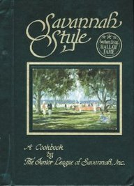 Savannah Style: A Cookbook