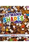 So Many Shapes!, Sarah L. Schuette, 1476540101