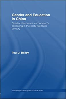 Gender and Education in China Routledge Contemporary China Series