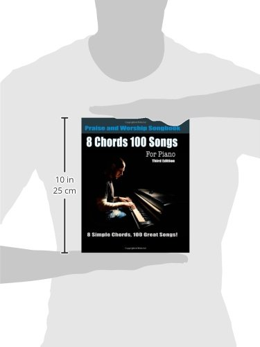 8 Chords 100 Songs Praise And Worship Songbook For Piano 8 Simple