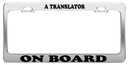 A TRANSLATOR ON BOARD License Plate Frame Tag Holder Car Truck Accessory (Translator Board)