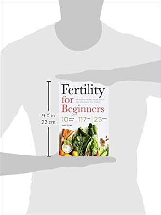 Fertility For Beginners The Fertility Diet And Health Plan To Start