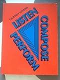 Listen, Compose, Perform Student's Book, Geoffrey Winters, 0582331544