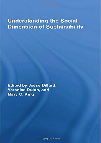 Understanding the Social Dimension of Sustainability (Routledge Studies in Development and Society)